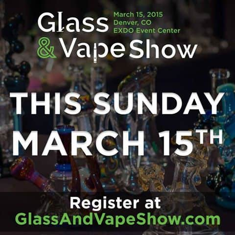 Denver Glass Vape Show